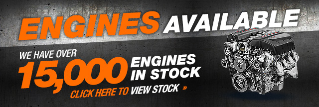 ENGINES AVAILABLE WE HAVE 3000 ENGINES IN STOCK